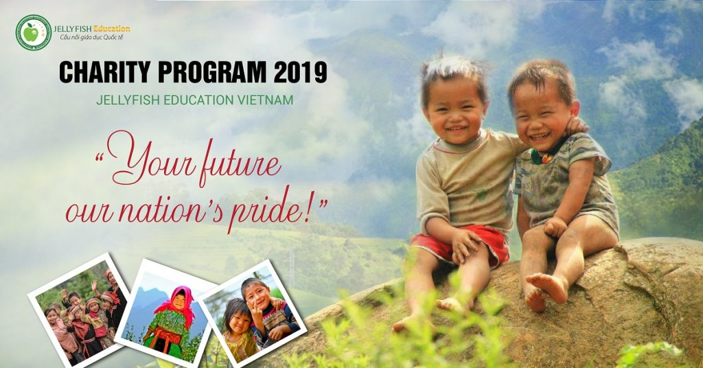 CHARITY PROGRAM 2019 - JELLYFISH EDUCATION- YOUR FUTURE - OUR NATION'S PRIDE